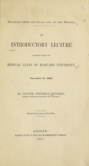 Cover of: Teaching from the chair and at the bedside by Oliver Wendell Holmes