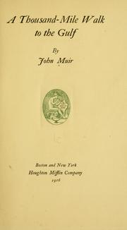 Cover of: A thousand-mile walk to the Gulf by John Muir