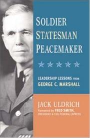 Cover of: Soldier, Statesman, Peacemaker by Jack Uldrich