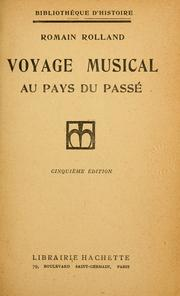 Cover of: Voyage musical au pays du passé by Romain Rolland