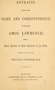 Cover of: Extracts from the diary and correspondence of the late Amos Lawrence by Amos Lawrence