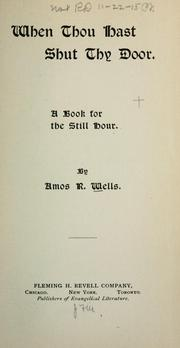 Cover of: When thou hast shut thy door by Amos R. Wells