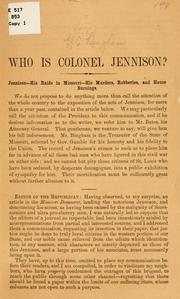 Cover of: Who is Colonel Jennison? by George Caleb Bingham