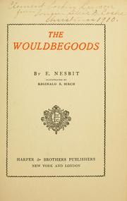 Cover of: The Wouldbegoods by E. Nesbit