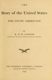 Cover of: The story of the United States, for young Americans by R. D. W. Connor