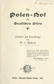 Cover of: Die Polen-not im deutschen Osten by Wilhelm Franz Philipp von Massow