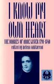 Cover of: I know my own heart by Anne Lister