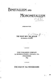 Cover of: Bimetallism and monometallism by Walsh, William Joseph abp.