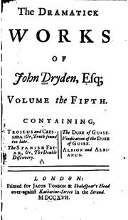 Cover of: The comedies, tragedies, and operas by John Dryden