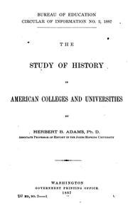 Cover of: The study of history in American colleges and universities by Herbert Baxter Adams