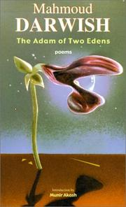 Cover of: The Adam of two Edens by Mahmud Darwish