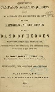 Cover of: Campaign against Quebec by John Joseph Henry