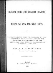 Cover of: Harbour dues and transit charges at Montreal and Atlantic ports by Montreal Board of Trade