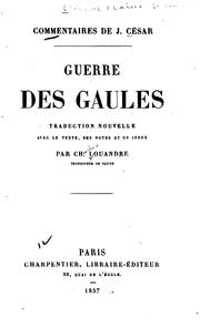 Cover of: Commentaires de J. Cesar: Guerre des Gaules by Julius Caesar