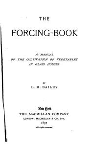 Cover of: The forcing book by L. H. Bailey