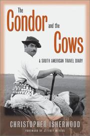 Cover of: The Condor and the Cows by Christopher Isherwood