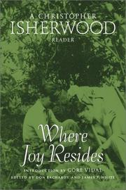 Cover of: Where joy resides by Christopher Isherwood