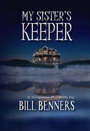 Cover of: My sister's keeper by Bill Benners
