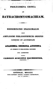 Cover of: Prolegomena critica ad Batrachomyomachiam by August Baumeister