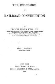 Cover of: The economics of railroad construction by Walter Loring Webb