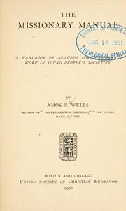 Cover of: The missionary manual by Amos R. Wells
