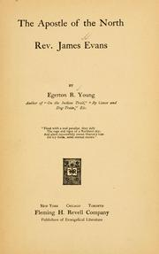 Cover of: The apostle of the north, Rev. James Evans by Egerton Ryerson Young