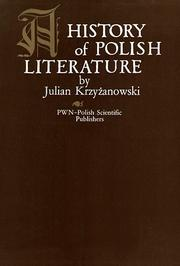 Cover of: A history of Polish literature by Julian Krzyżanowski