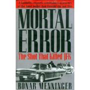 Cover of: Mortal error by Bonar Menninger
