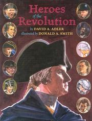 Cover of: Heroes of the Revolution by David A. Adler