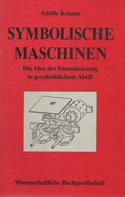 Cover of: Symbolische Maschinen by Sybille Kramer