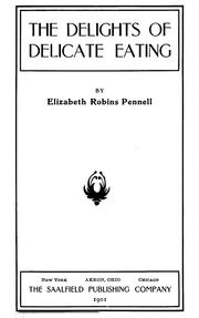 Cover of: The feasts of Autolycus by Elizabeth Robins Pennell