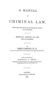 Cover of: A manual of criminal law, including the mode of procedure by which it is enforced by Emory Washburn