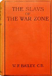 Cover of: The Slavs of the war zone by William Frederick Bailey