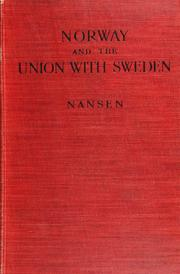 Cover of: Norway and the union with Sweden by Fridtjof Nansen