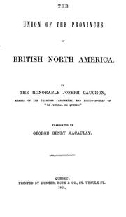 Cover of: The union of the provinces of British North America by Joseph Cauchon
