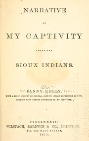 Cover of: Narrative of my captivity among the Sioux Indians by Fanny Kelly