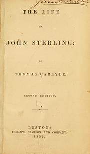 Cover of: The  life of John Sterling by Thomas Carlyle
