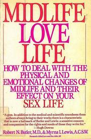 Cover of: Midlife Love Life by Robert N. Butler