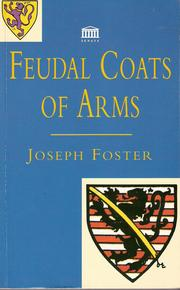 Cover of: Feudal coats of arms by Joseph Foster