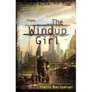 Cover of: The Windup Girl by Paolo Bacigalupi