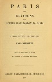 Cover of: Paris and environs with routes from London to Paris by Karl Baedeker (Firm)