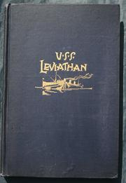 Cover of: History of the U. S. S. Leviathan, cruiser and transport forces, United States Atlantic fleet by Leviathan (Steamsip)