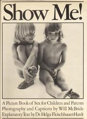 Cover of: Show me! by Will McBride