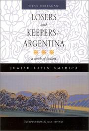 Cover of: Losers and keepers in Argentina by Nina Barragan