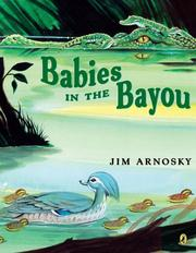 Cover of: Babies in the Bayou by Jim Arnosky
