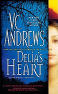 Cover of: Delia's heart by V. C. Andrews
