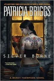 Cover of: Silver borne by Patricia Briggs