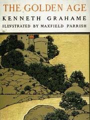Cover of: The golden age by Kenneth Grahame