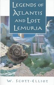 Cover of: Legends of Atlantis; and Lost Lemuria by W. Scott-Elliot