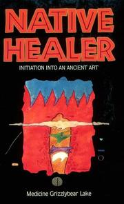 Cover of: Native healer by Bobby Lake-Thom